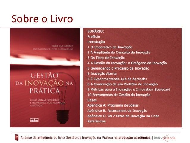 Reconhecimento  O  livro  Gestão  da  Inovação  na  Prá8ca  foi  escolhido  para  receber  o  prêmio  Troféu  Cultura  Eco...
