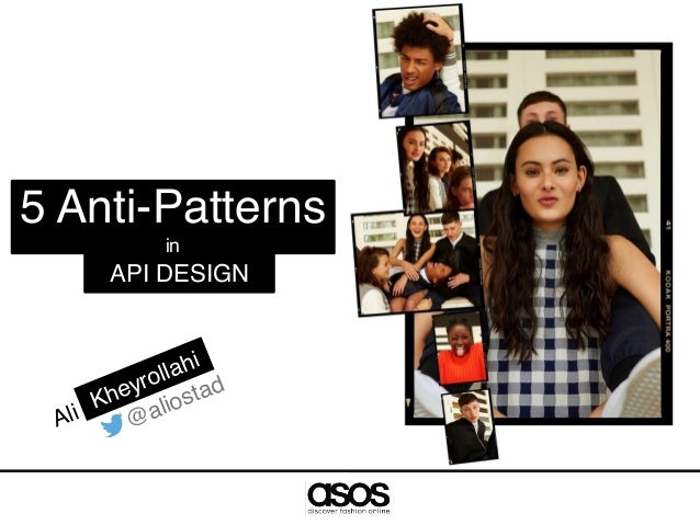 API DESIGN 5 Anti-Patterns in Ali @aliostad Kheyrollahi