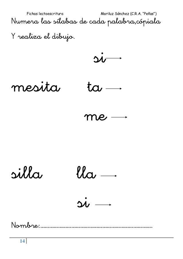 """Fichas lectoescritura Mariluz Sánchez (C.R.A. """"Peñas"""") 14 Numera las sílabas de cada palabra,cópiala Y realiza el dibujo. ..."""