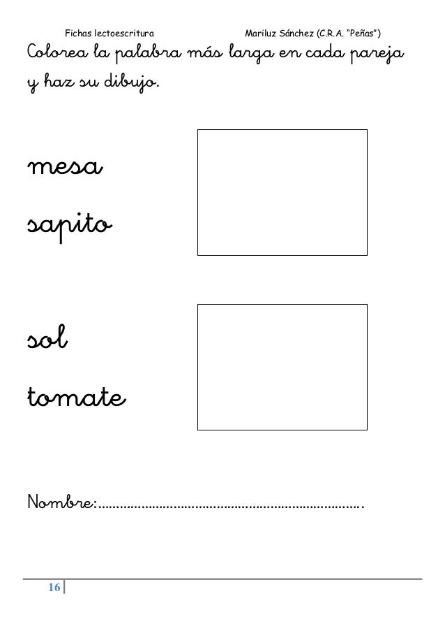 """Fichas lectoescritura Mariluz Sánchez (C.R.A. """"Peñas"""") 16 Colorea la palabra más larga en cada pareja y haz su dibujo. mes..."""