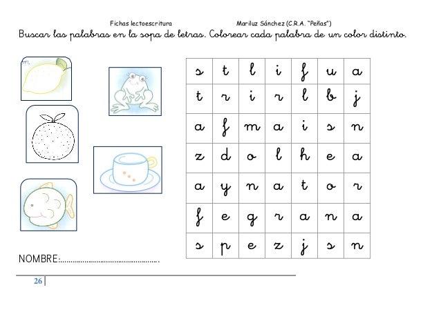 """Fichas lectoescritura Mariluz Sánchez (C.R.A. """"Peñas"""") 26 Buscar las palabras en la sopa de letras. Colorear cada palabra ..."""