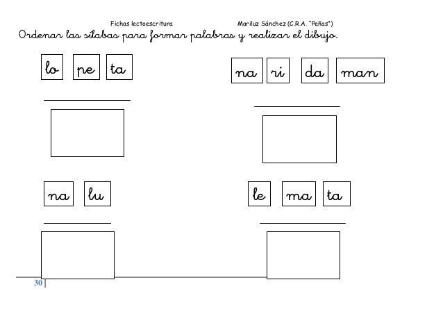 """Fichas lectoescritura Mariluz Sánchez (C.R.A. """"Peñas"""") 30 Ordenar las sílabas para formar palabras y realizar el dibujo. l..."""