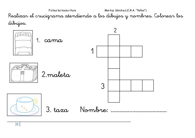 """Fichas lectoescritura Mariluz Sánchez (C.R.A. """"Peñas"""") 31 Realizar el crucigrama atendiendo a los dibujos y nombres. Color..."""