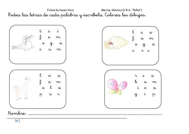 """Fichas lectoescritura Mariluz Sánchez (C.R.A. """"Peñas"""") 36 Rodea las letras de cada palabra y escríbela. Colorea los dibujo..."""