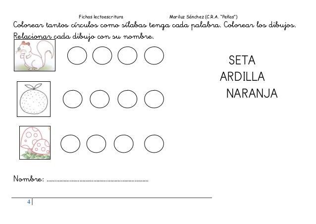 """Fichas lectoescritura Mariluz Sánchez (C.R.A. """"Peñas"""") 4 Colorear tantos círculos como sílabas tenga cada palabra. Colorea..."""