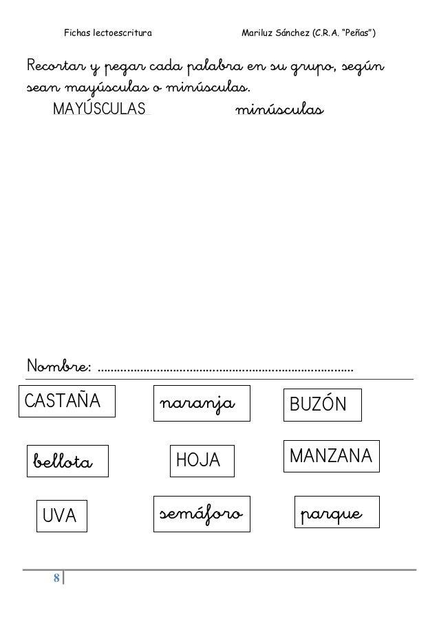 """Fichas lectoescritura Mariluz Sánchez (C.R.A. """"Peñas"""") 8 Recortar y pegar cada palabra en su grupo, según sean mayúsculas ..."""
