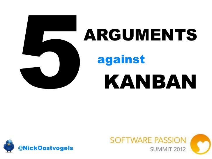 ARGUMENTS                   against                   KANBAN@NickOostvogels