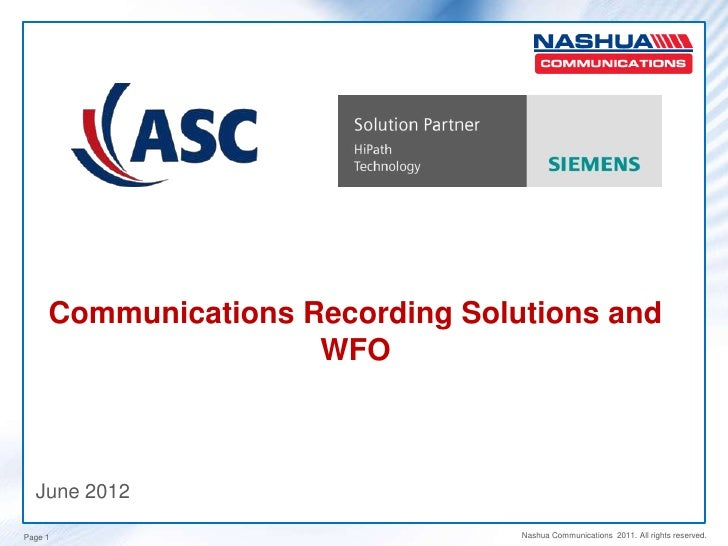 Communications Recording Solutions and                     WFO  June 2012Page 1                            Nashua Communic...