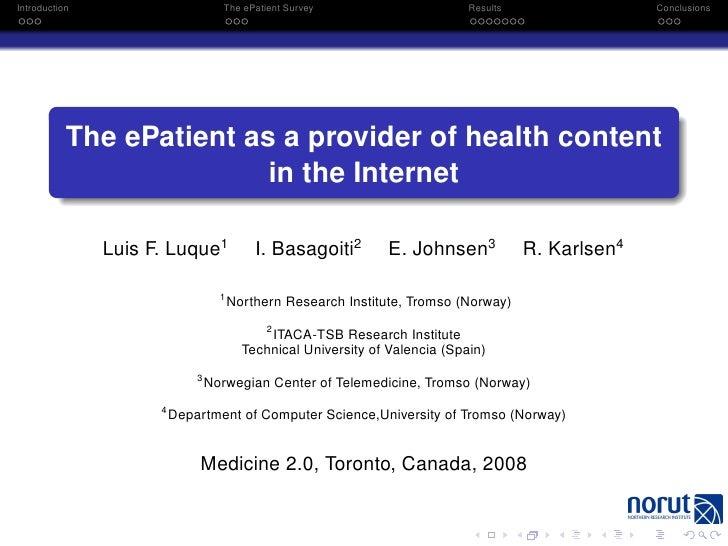 Introduction                        The ePatient Survey                       Results                 Conclusions         ...