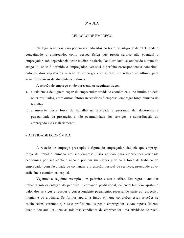 5ª AULA                                  RELAÇÃO DE EMPREGO       Na legislação brasileira podem ser indicados no texto do...