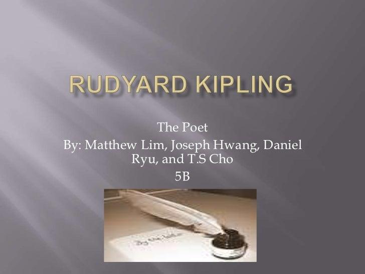 The PoetBy: Matthew Lim, Joseph Hwang, Daniel          Ryu, and T.S Cho                  5B