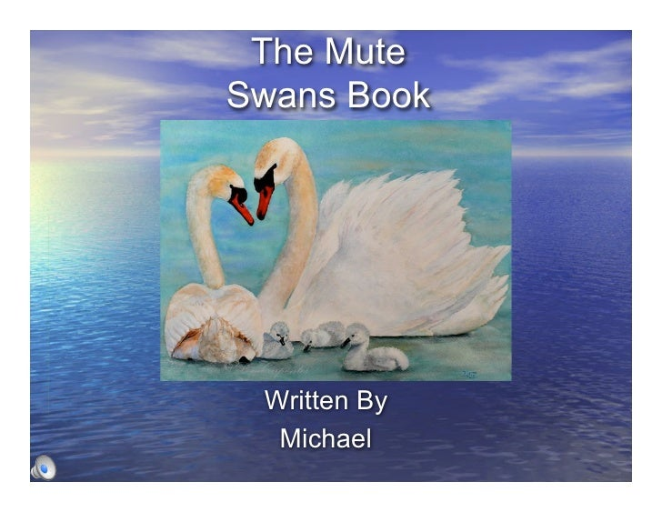 The Mute Swans Book      Written By   Michael