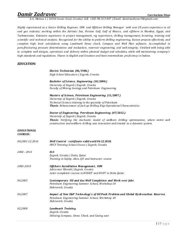 Damir Zadravec Curriculum Vitae A.G. Matosa 1 | 10310 Ivanic Grad, Croatia|  Cell: ...