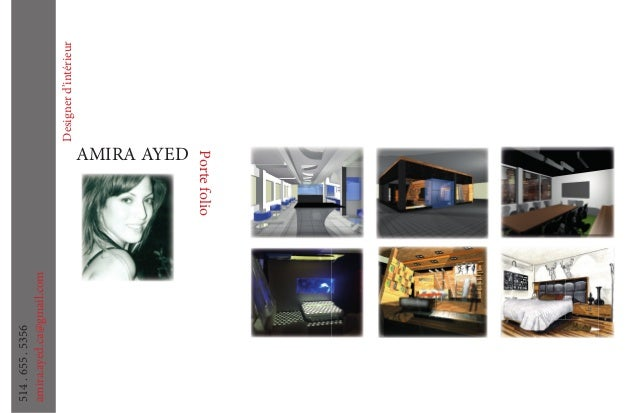 Designerd'intérieur Portefolio AMIRA AYED amira.ayed.ca@gmail.com 514.655.5356