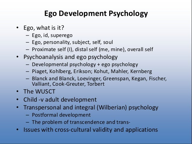 ego development Ego development and self-image complexity in early adolescence longitudinal  studies of psychiatric and diabetic patients stuart t hauser, md, phd alan.