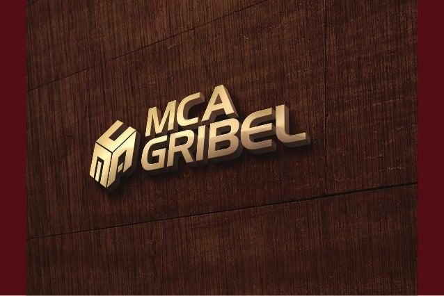 MCA Gribel: um novo modelo de atuação para um novo mercado imobiliário. A MCA Gribel nasce com mais de 25 anos de expertis...