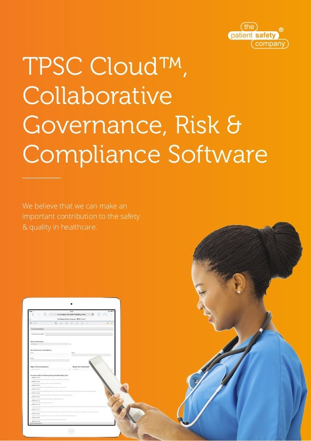 TPSC Cloud™, Collaborative Governance, Risk & Compliance Software We believe that we can make an important contribution to...