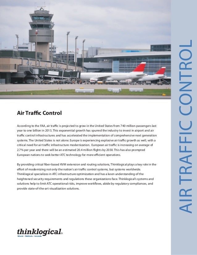 Air Traffic Control AIRTRAFFICCONTROL Extend Distribute Innovate  According to the FAA, air traffic is projected to grow ...