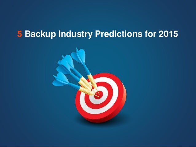 5 Backup Industry Predictions for 2015