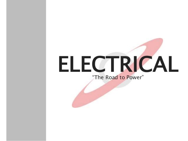 """ELECTRICAL""""The Road to Power"""""""
