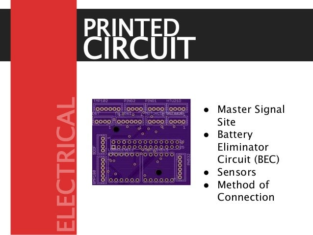 CIRCUIT BOARD PRINTED ● Master Signal Site ● Battery Eliminator Circuit (BEC) ● Sensors ● Method of Connection ELECTRICAL