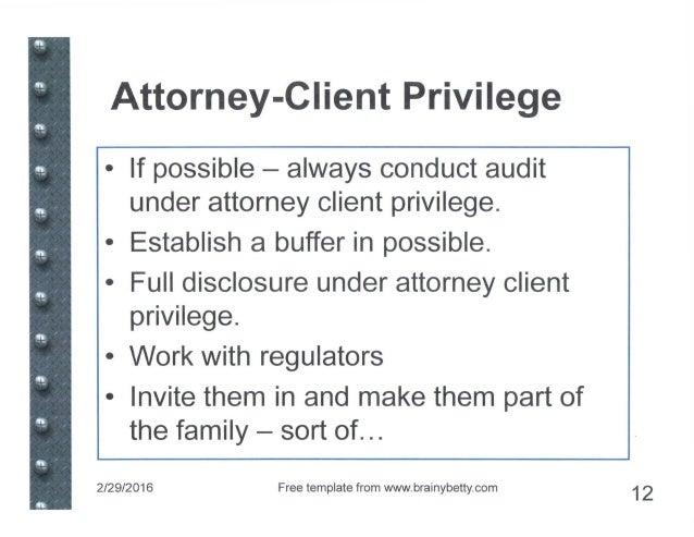 Attorney Client Privilege Policy