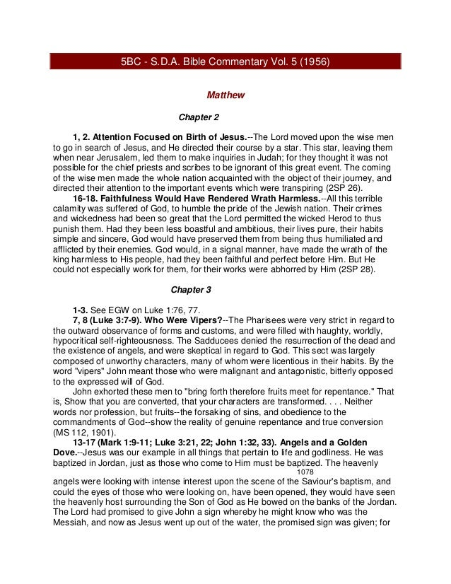5BC - S.D.A. Bible Commentary Vol. 5 (1956) Matthew Chapter 2 1, 2. Attention Focused on Birth of Jesus.--The Lord moved u...