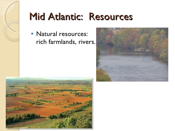 Mid Atlantic Colonies Natural Resources