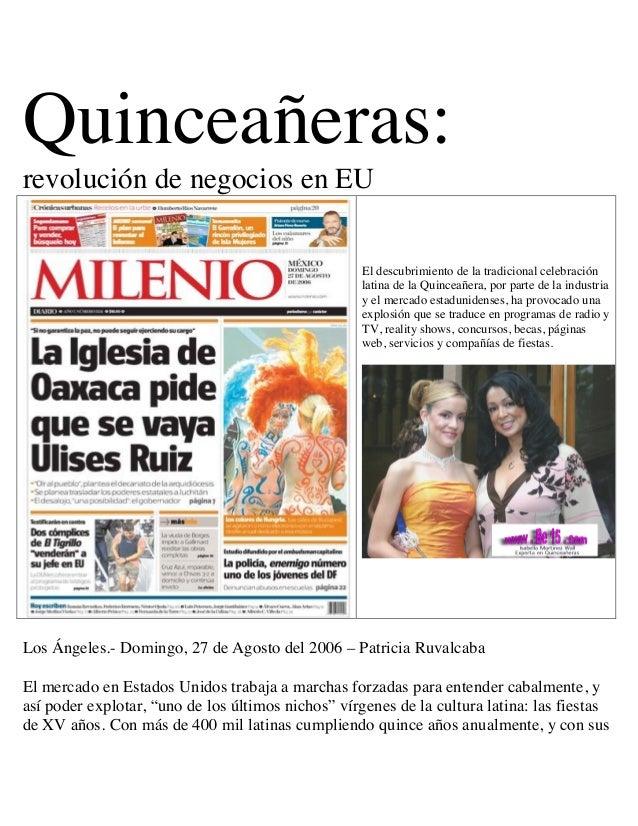 Quinceañeras: revolución de negocios en EU El descubrimiento de la tradicional celebración latina de la Quinceañera, por p...