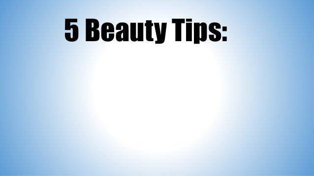 5 Beauty Tips: