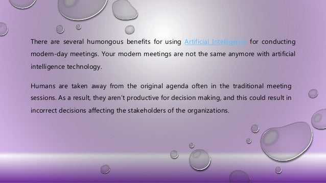 5 Benefits of Conducting Artificial Intelligence based Modern Meetings Slide 2