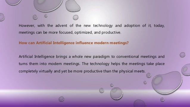 5 Benefits of Conducting Artificial Intelligence based Modern Meetings Slide 3
