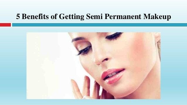 Benefits Semi Permanent Makeup | Saubhaya Makeup