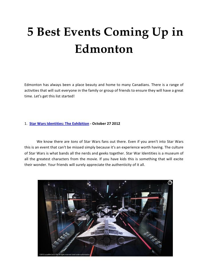5 Best Events Coming Up in          EdmontonEdmonton has always been a place beauty and home to many Canadians. There is a...