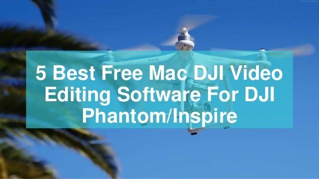 5 best free mac dji video editing software for dji phantom