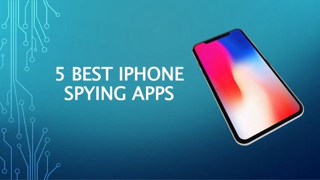How to choose the best Spy App for iPhone or Android