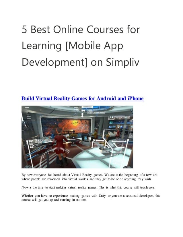076a7d1f6bd0 5 Best Online Courses for Learning  Mobile App Development  on Simpliv Build  Virtual Reality You will be shown how to start making ...