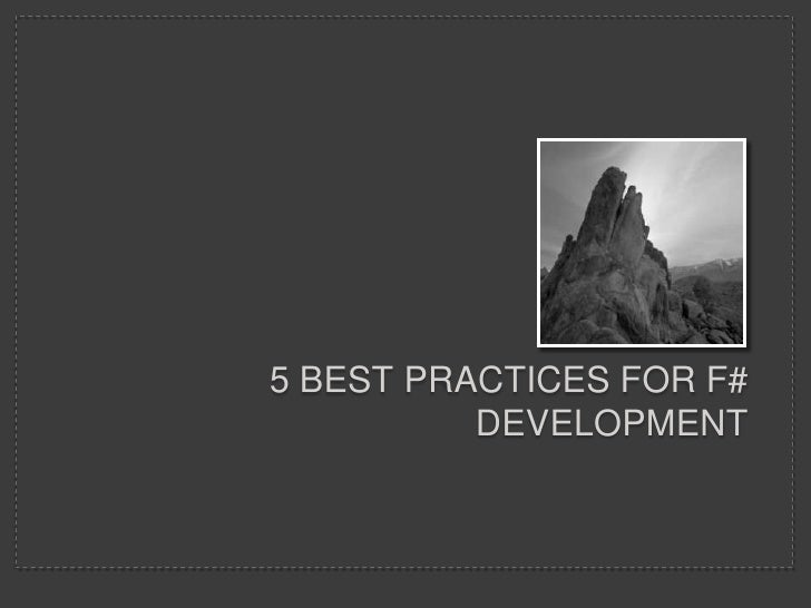 5 Best practices for F# Development<br />