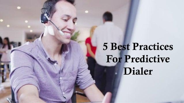 5 Best Practices For Predictive Dialer