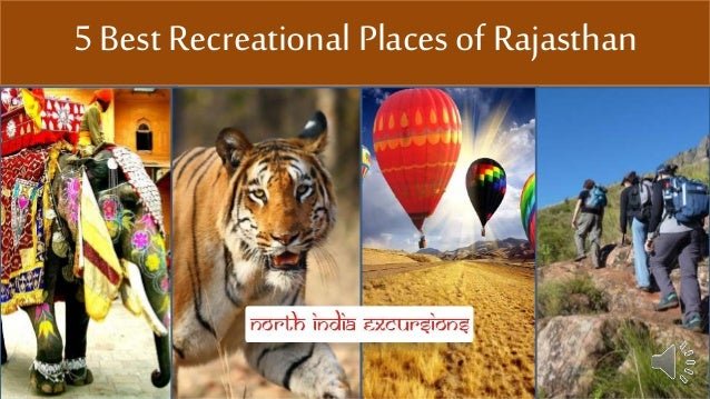 5 Best Recreational Places of Rajasthan