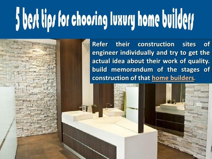 5 Best Tips For Choosing Luxury Home Builders