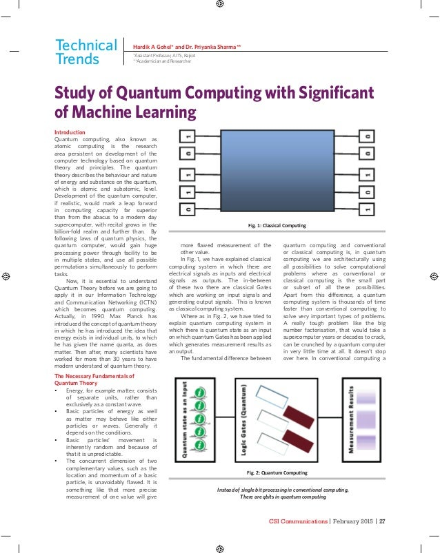 CSI Communications | February 2015 | 27 Introduction Quantum computing, also known as atomic computing is the research are...