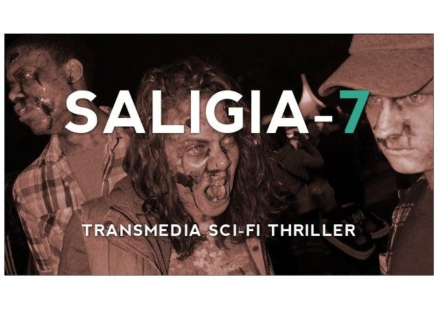 SALIGIA-7 TRANSMEDIA SCI-FI THRILLER