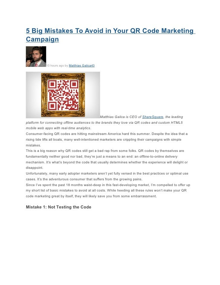 5 Big Mistakes To Avoid in Your QR Code MarketingCampaign              10 hours ago by Matthias Galica43                  ...