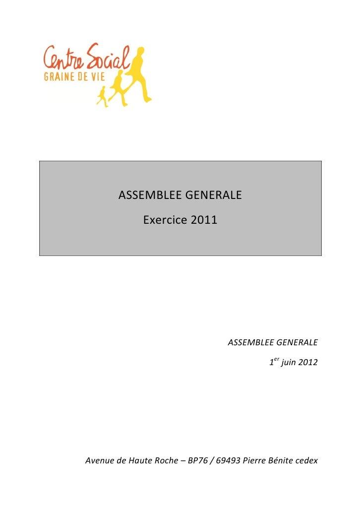ASSEMBLEE GENERALE             Exercice 2011                                  ASSEMBLEE GENERALE                          ...