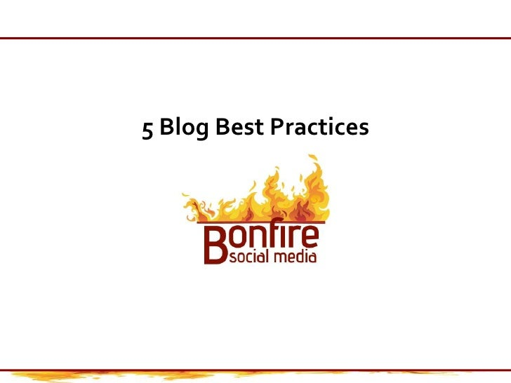 5 Blog Best Practices<br />