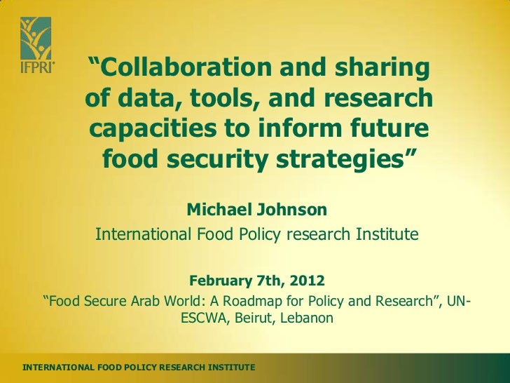 """Collaboration and sharing           of data, tools, and research           capacities to inform future            food se..."