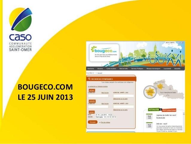 BOUGECO.COM LE 25 JUIN 2013