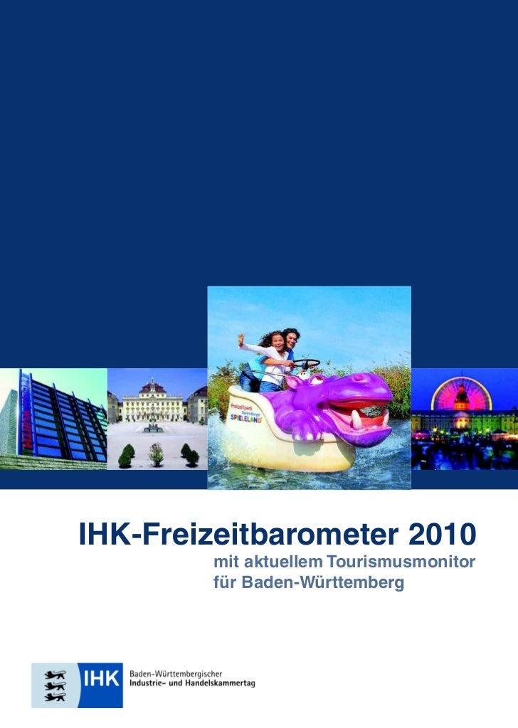 IHK-Freizeitbarometer 2010        mit aktuellem Tourismusmonitor        für Baden-Württemberg
