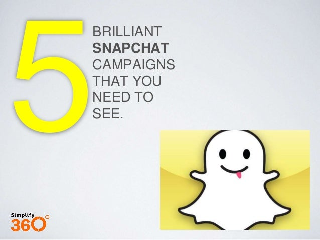 BRILLIANT SNAPCHAT CAMPAIGNS THAT YOU NEED TO SEE.